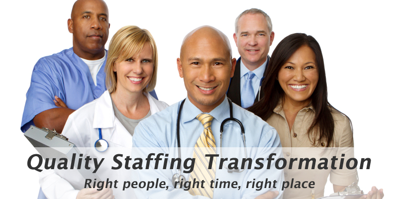 Quality Staffing Transformation
